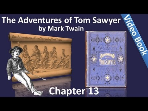 Chapter 13 - The Adventures of Tom Sawyer by Mark Twain