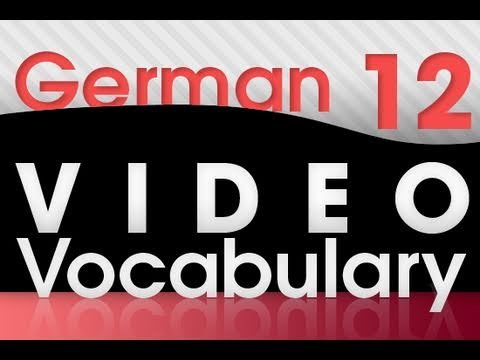 Learn German - Video Vocabulary #12