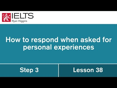 IELTS essay tutorial - How to respond when asked for personal examples