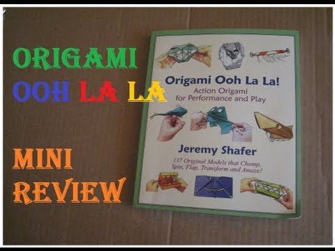 Origami Ooh La La by Jeremy Shafer-Mini Review
