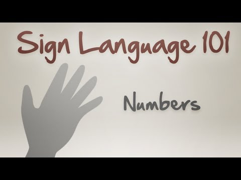 Sign Language 101: Numbers