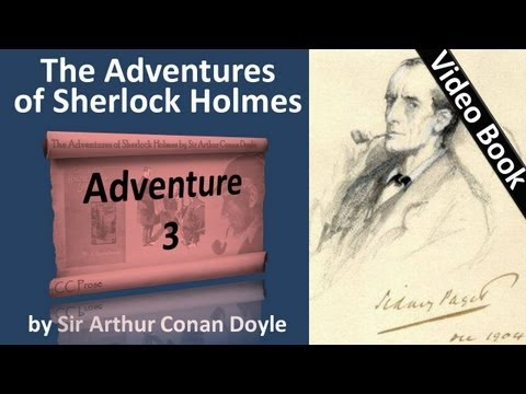 Adventure 03 - The Adventures of Sherlock Holmes by Sir Arthur Conan Doyle