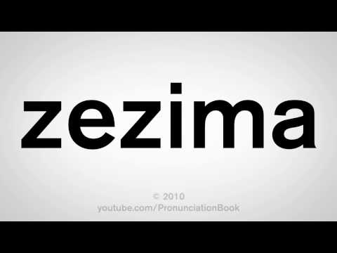 How To Pronounce Zezima