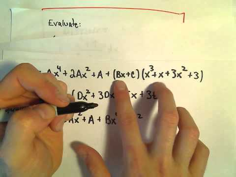 Long Partial Fractions Problem - Repeated Irreducible Quadratic Factors, Part 1