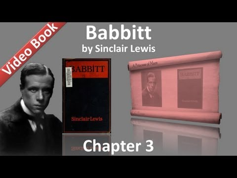 Chapter 03 - Babbitt by Sinclair Lewis