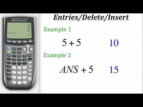 TI Calculator Tutorial: Using Entries, Delete/Insert Features