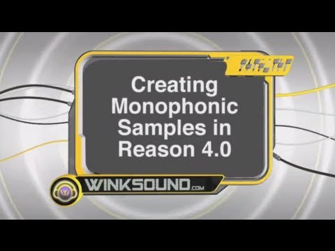 Propellerhead Reason: Creating Monophonic Samples | WinkSound