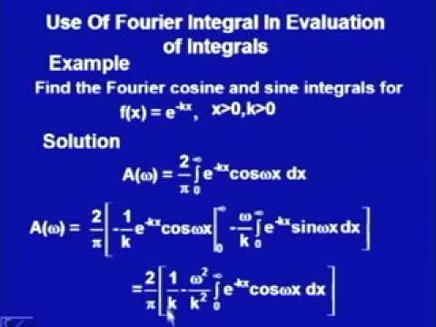 Mod-2 Lec-14 Fourier Integrals