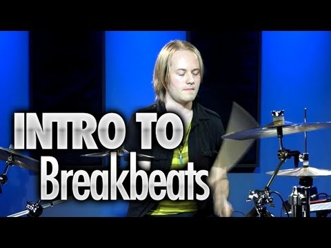 Introduction To Breakbeats - Drum Lessons