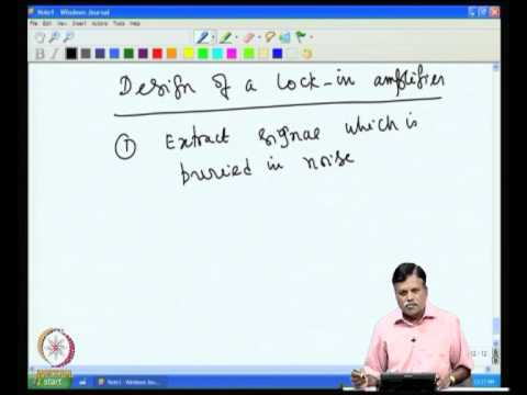Mod-07 Lec-33 AC- applications of the Op-Amp and Lock in Amplifier Design