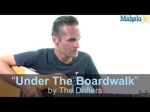 "How to Play ""Under the Boardwalk"" by The Drifters on Guitar (Practice Cover)"