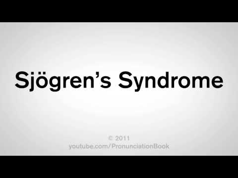 How To Pronounce Sjögren's Syndrome