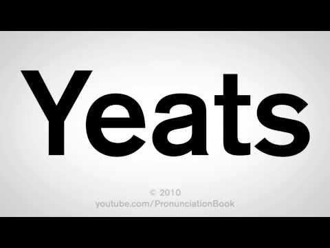 How To Pronounce Yeats