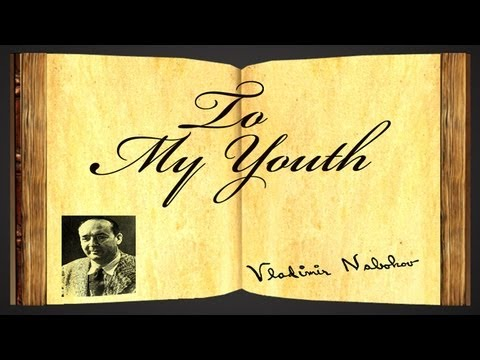 To My Youth by Vladimir Nabokov - Poetry Reading