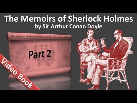 Part 2 - The Memoirs of Sherlock Holmes Audiobook by Sir Arthur Conan Doyle (Adventures 05-08)