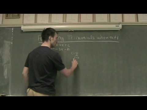 Factoring Quadratics when a is not 1