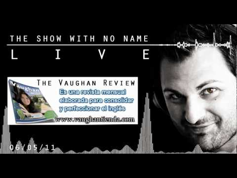 Show With No Name  06/05/11 Podcast