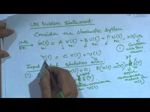 Mod-01 Lec-45 The Linear Quadratic Gaussian Problem