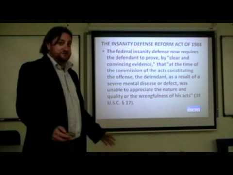 Eric Silk Insanity Defense and Competency Lecture 2