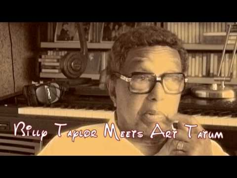 Taylor Meets Tatum - Dr. Billy Taylor Remembers Art Tatum