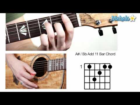 How to Play A Sharp : B Flat  Add 11 Bar Chord on Guitar