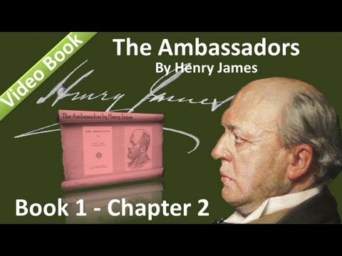 Book 01 - Chapter 2 - The Ambassadors by Henry James