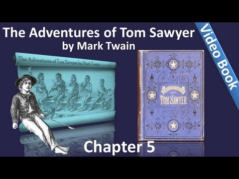 Chapter 05 - The Adventures of Tom Sawyer by Mark Twain