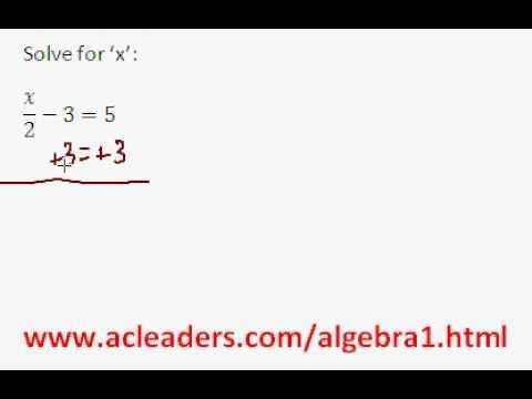 Algebra 1 - Solving Equations (pt. 3)