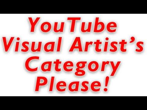 YouTube Need a Visual Artist's Category