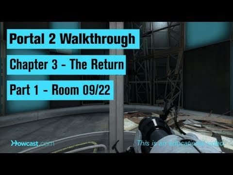 Portal 2 Walkthrough / Chapter 3 - Part 1: Room 09/22