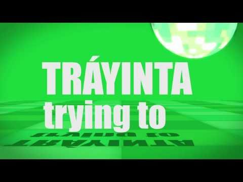Pronunciation - #17 - trying to (TRÁYINTA)