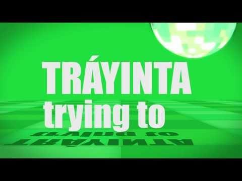 Pronunciation - #17 - trying to (TRÁYINTA)