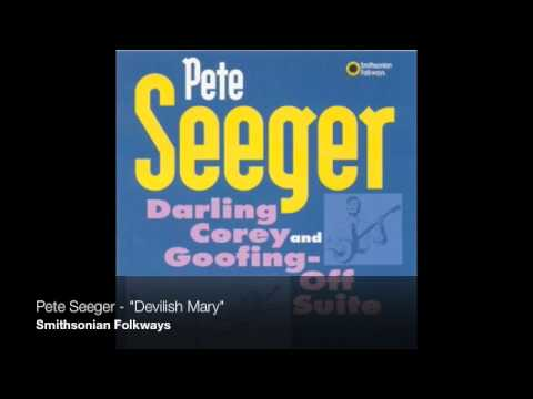 "Pete Seeger - ""Devilish Mary"""