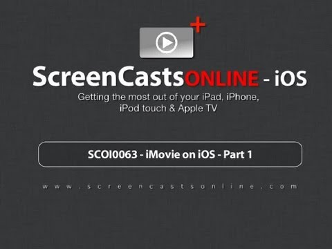 Trailer for SCOI0063 - iMovie on iOS - Part 1