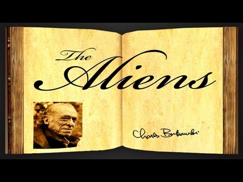 The Aliens by Charles Bukowski - Poetry Reading