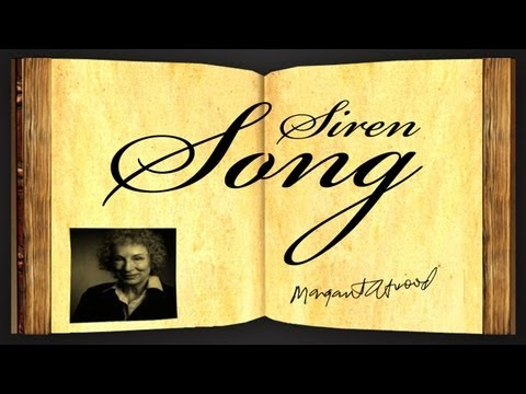 Siren Song by Margaret Atwood - Poetry Reading