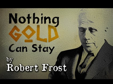 Pearls Of Wisdom - Nothing Gold Can Stay by Robert Frost - Poetry Reading