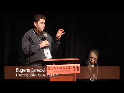 "Sundance Grand Prize-winning Filmmakers of ""The House I Live In"" Respond to Sundance Premiere"