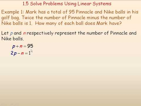 Solve Problems Using Linear Systems Part 1