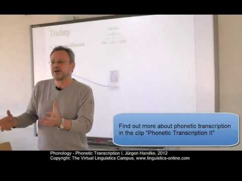 Phonology - Phonetic Transcription I
