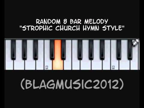Random Melody - Strophic Church Hymn Style