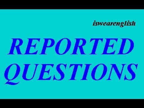 Reported Questions - Examples - ESL British English Pronunciation