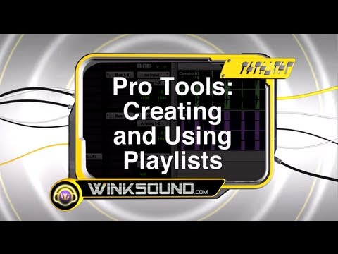 Pro Tools: Creating and Using Playlists | WinkSound