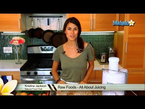 Raw Foods - All About Juicing