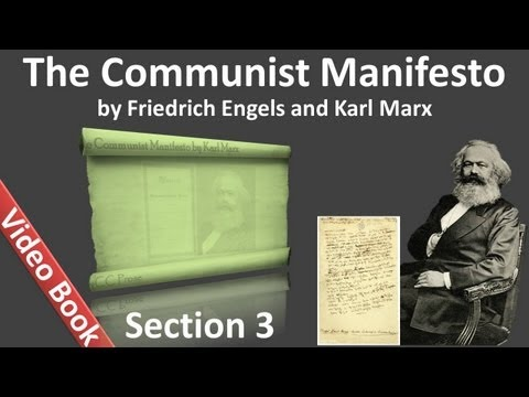 Section 3 - The Communist Manifesto by Friedrich Engels and Karl Marx