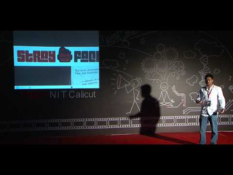 TEDxNITCalicut - Hariharan Balasubramanium - Stray Factory - Democracy of Entertainment