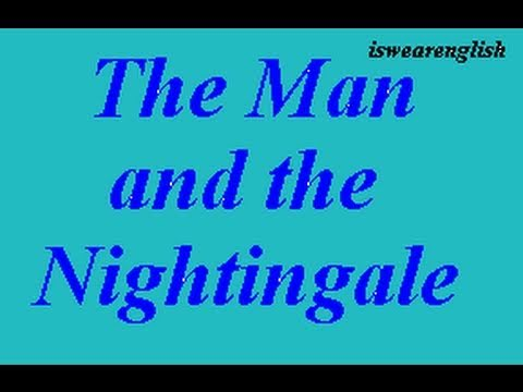 The Man and the Nightingale - Aesop's Fables -  ESL British English Pronunciation