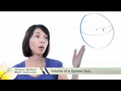 The Volume of a Sphere Quiz