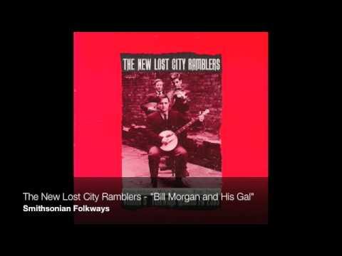 "The New Lost City Ramblers - ""Bill Morgan and His Gal"""