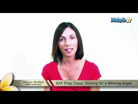 SAT Prep Class: Solving for a Missing Angle